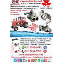 Reparacion De Bomba De Agua Automotriz Massey Ferguson 1105,