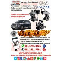 Reparacion De Turbos Hyundai Tucson 2.0,2.2,guatemala