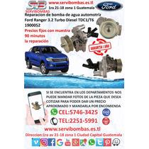 Reparación De Bombas De Agua Automotriz Ford Ranger 3.2