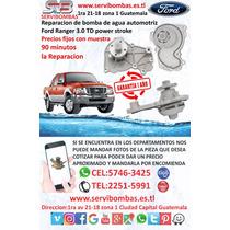 Reparación De Bomba De Agua Ford Ranger 3.0 Turbo Guatemala